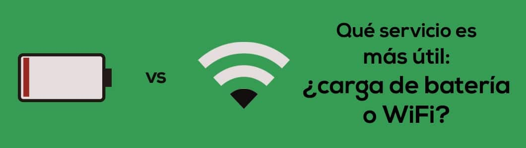 Qué servicio es más útil: ¿carga de batería o WiFi?