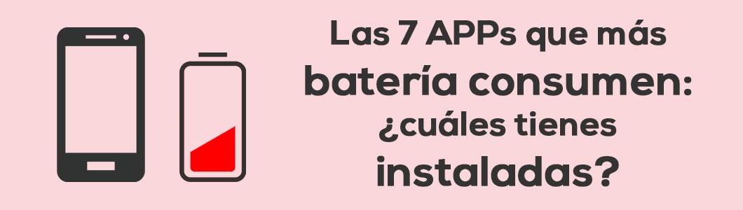 Las 7 APPs que más batería consumen: ¿Cuáles tienes instaladas?