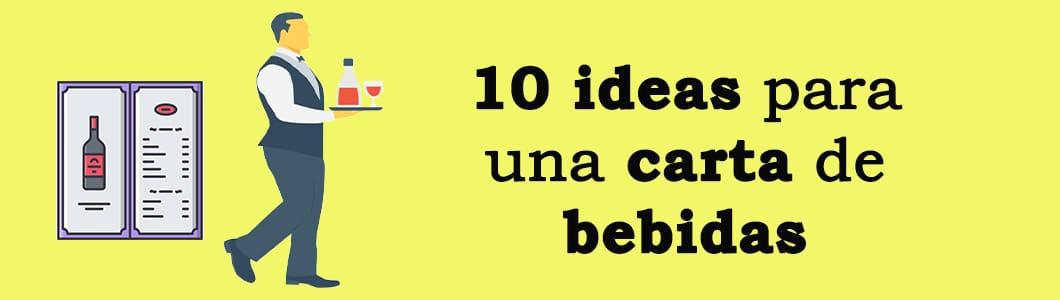 10 ideas para una carta de bebidas atractiva