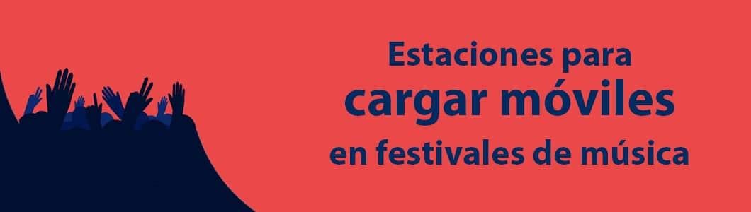 Estaciones para cargar móviles en festivales de música