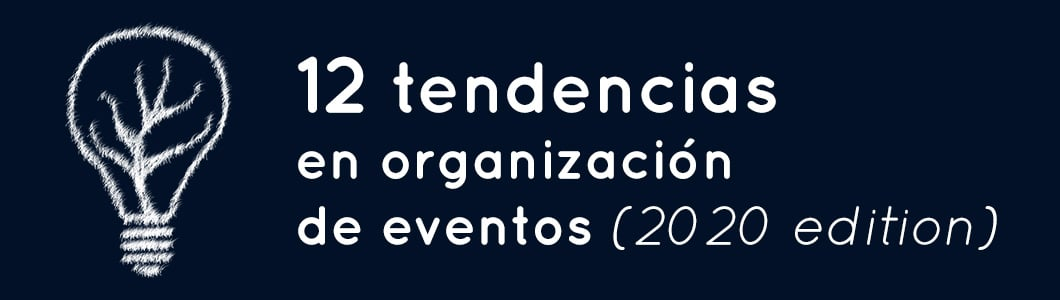 12 trends for the organisation of events 2020