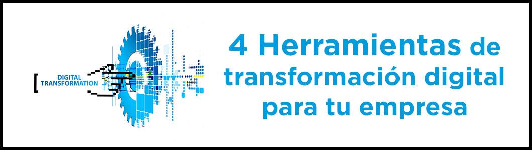 herramientas de transformación digital para tu empresa